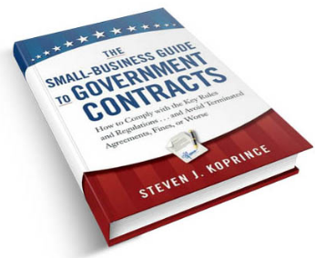 "Steve Koprince is the author of the book entitled ""The Small-Business Guide to Government Contracts."""